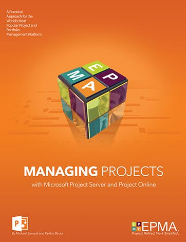 Managing Projects with Microsoft Project Server & Project Online