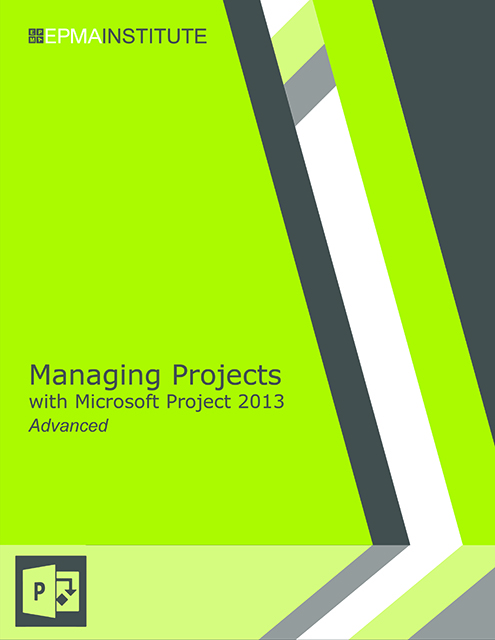 Managing Projects with Microsoft Project, Advanced